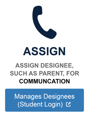 Assign designee such as parent for communication